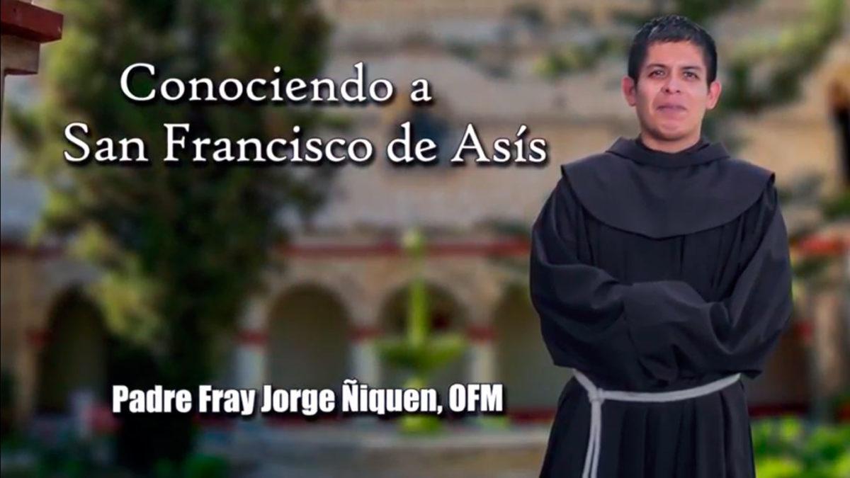 Un Santiamén: San Francisco de Asís – Parte 2