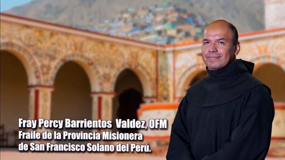 UN SANTIAMÉN: Fray Percy Barrientos Valdez, OFM. Parte 1