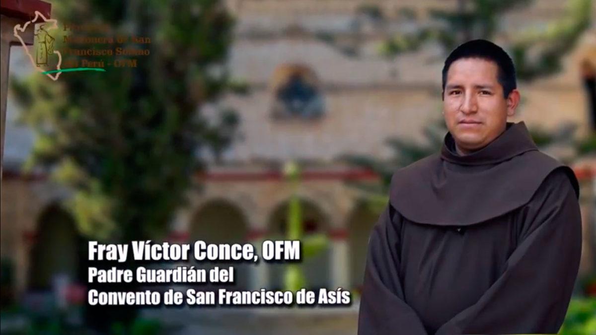 Fray Víctor Conce Yauri OFM, Parte 1