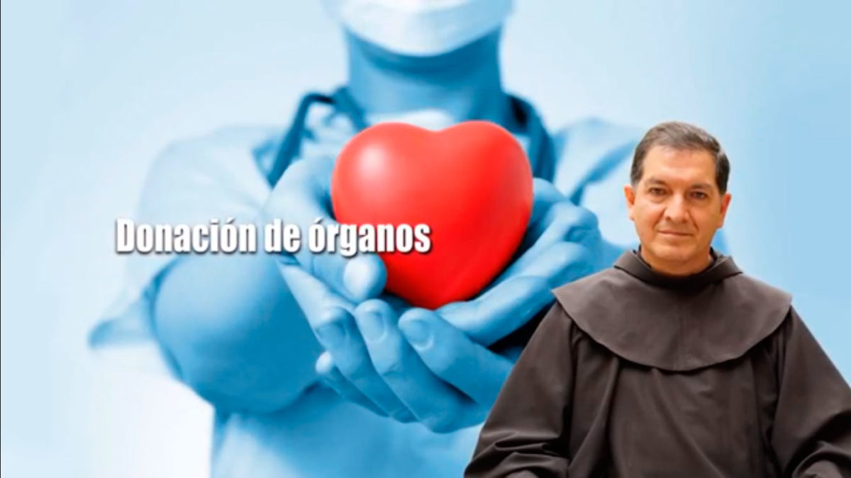 Un Santiamén: Fray Mauro Vallejo, OFM – Donación de Órganos
