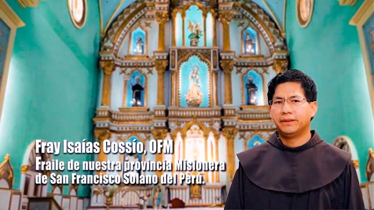 Un Santiamén: Fray Isaías Cossío, OFM. Parte 1