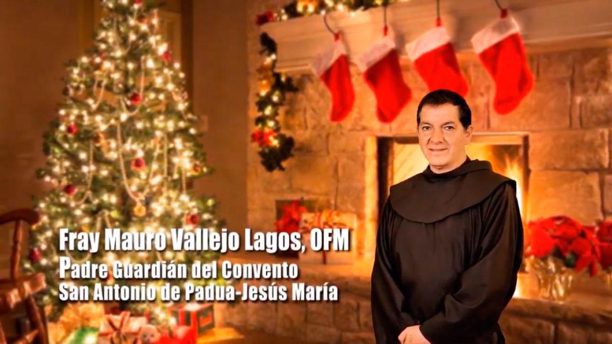 Un Santiamén: Saludo de Navidad de Fray Mauro Vallejo, OFM