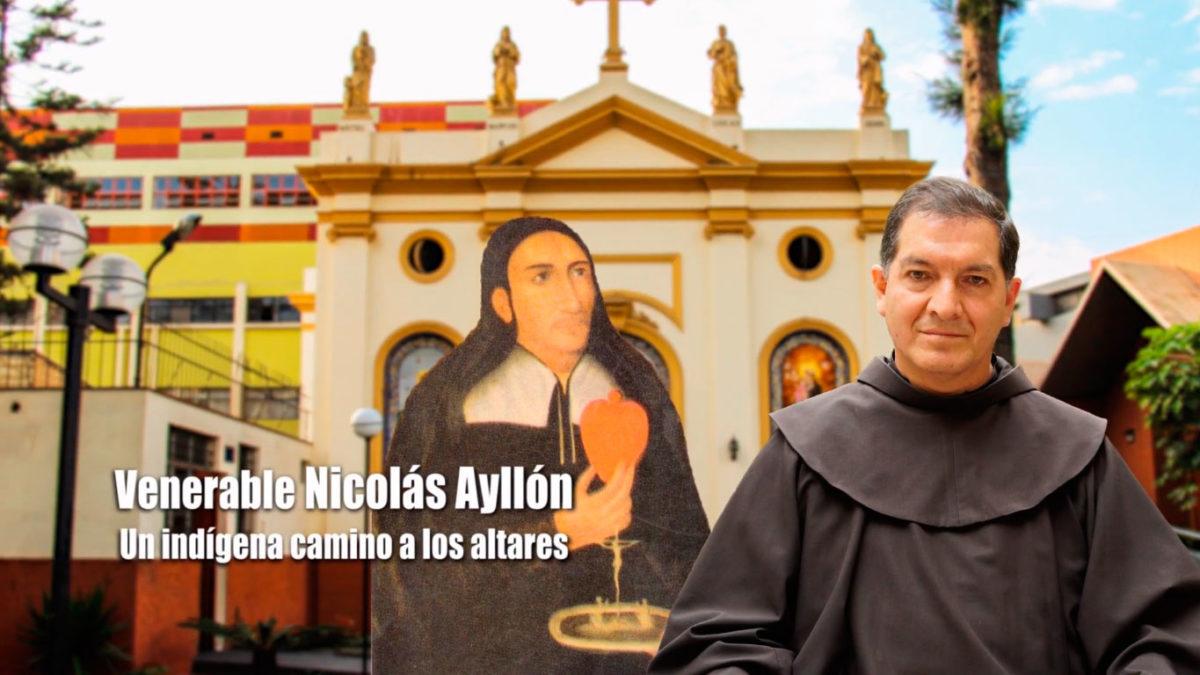 UN SANTIAMEN: Nicolás Ayllón – Siervo de Dios