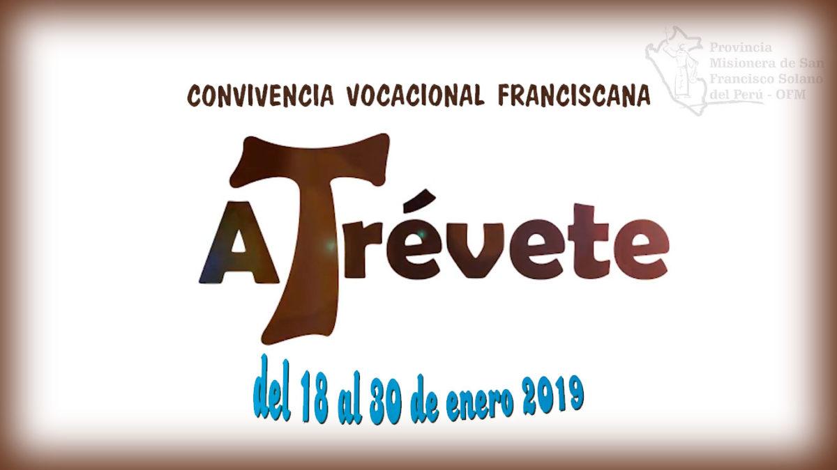 ¡ATRÉVETE! ESTE 18 DE ENERO: Convivencia Vocacional Franciscana