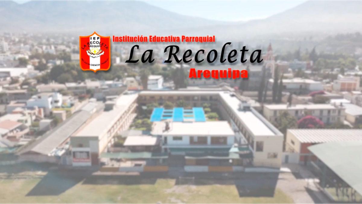 Video Institucional: Colegio Parroquial La Recoleta – Arequipa
