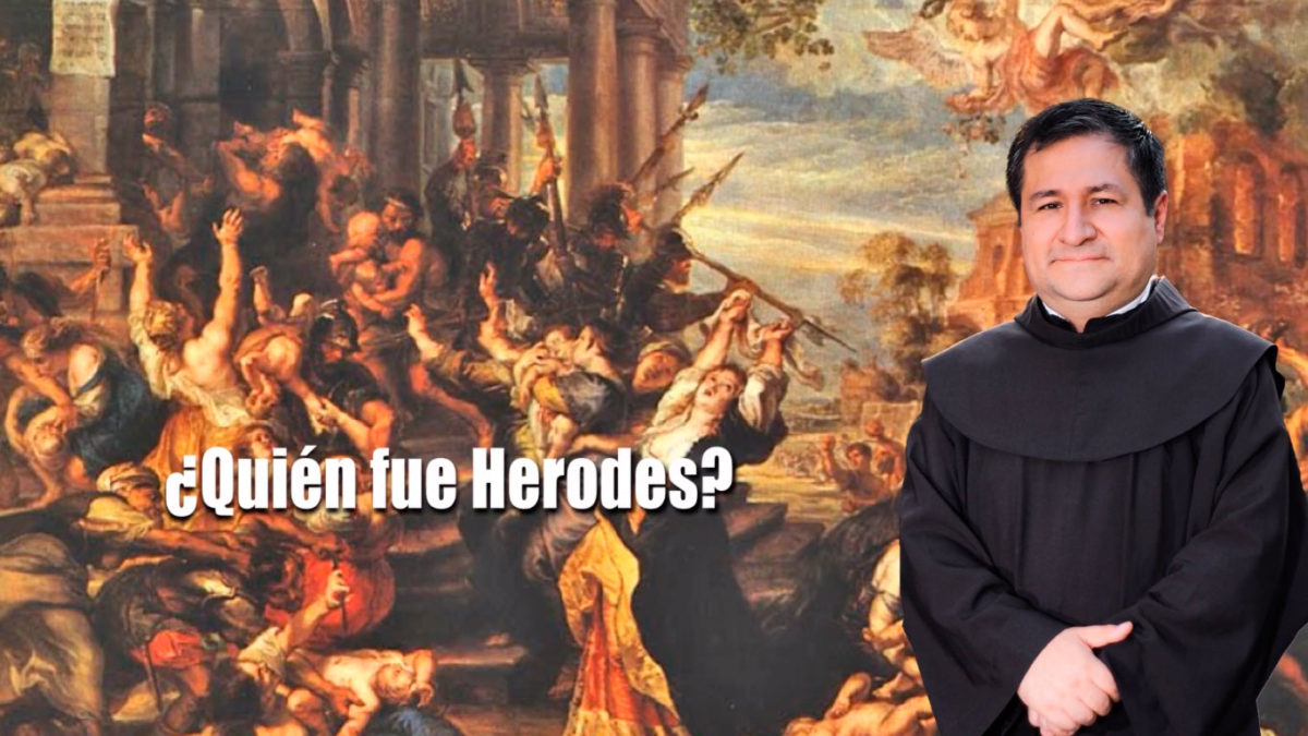 ¿Quién fue Herodes? ¿Por qué el poder es peligroso?