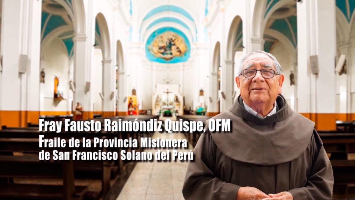 UN SANTIAMEN: Conozcamos la vida de Fray Fausto Raimóndiz Quispe, OFM