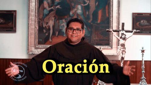 UN SANTIAMEN: La Oración – Fray Alonzo Pastor