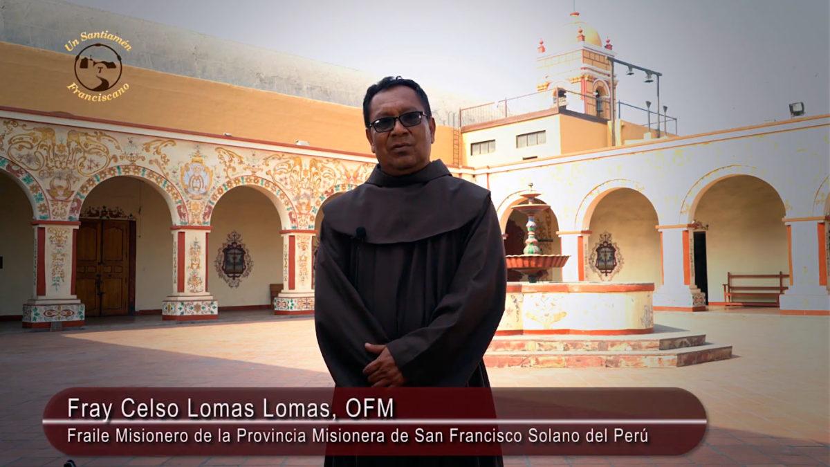 Fray Celso Lomas, OFM manda un saludo a todas las Mamitas del Perú