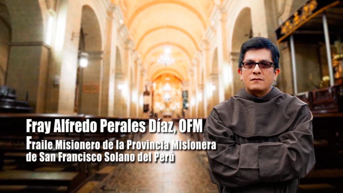 Descubran su Vocación – Fray Alfredo Perales, OFM