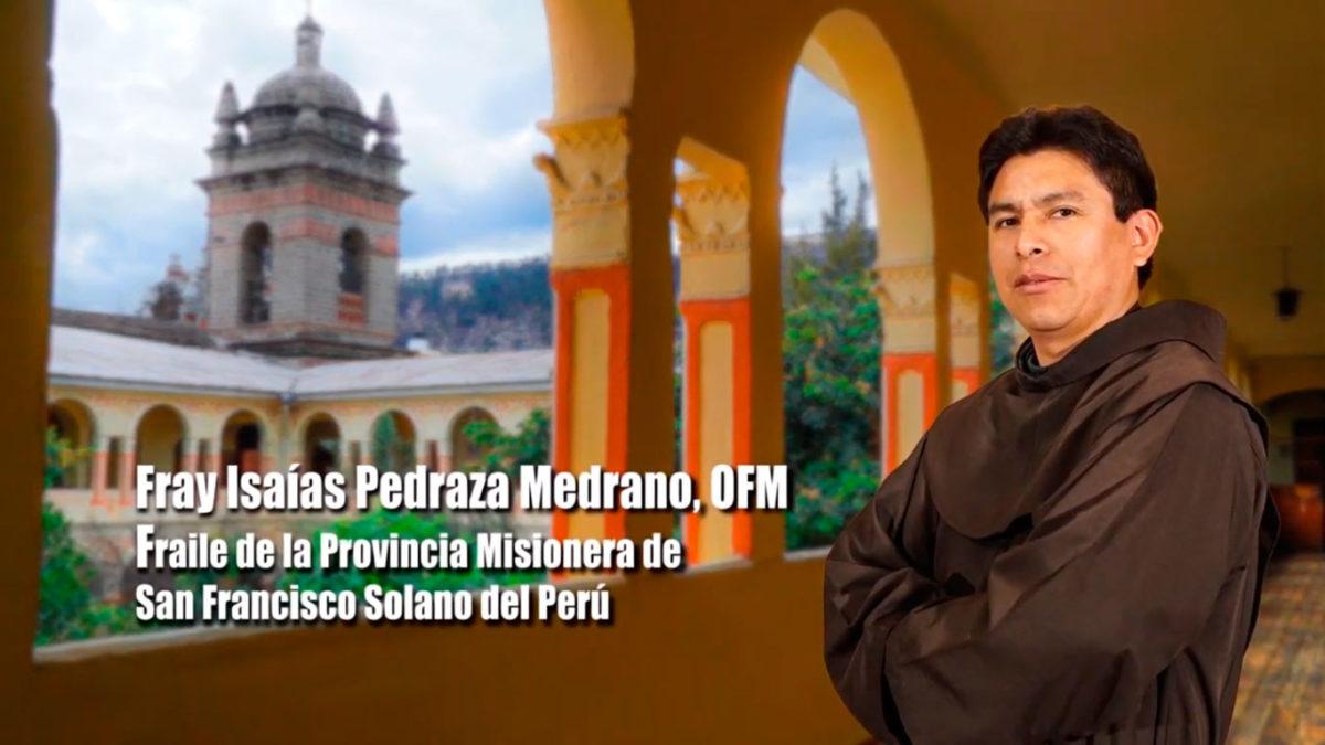 Conozcamos la vida de Fray Isaías Pedraza