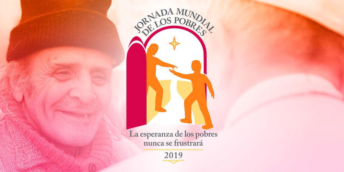 III Jornada Mundial de los Pobres – Mensaje del Papa Francisco