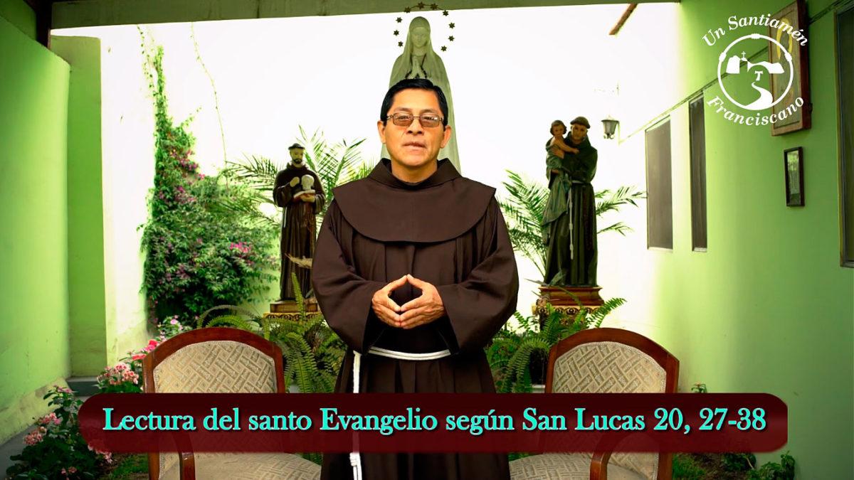 Fray Marcos Saravia, OFM: Homilía del Domingo XXXII del Tiempo Ordinario