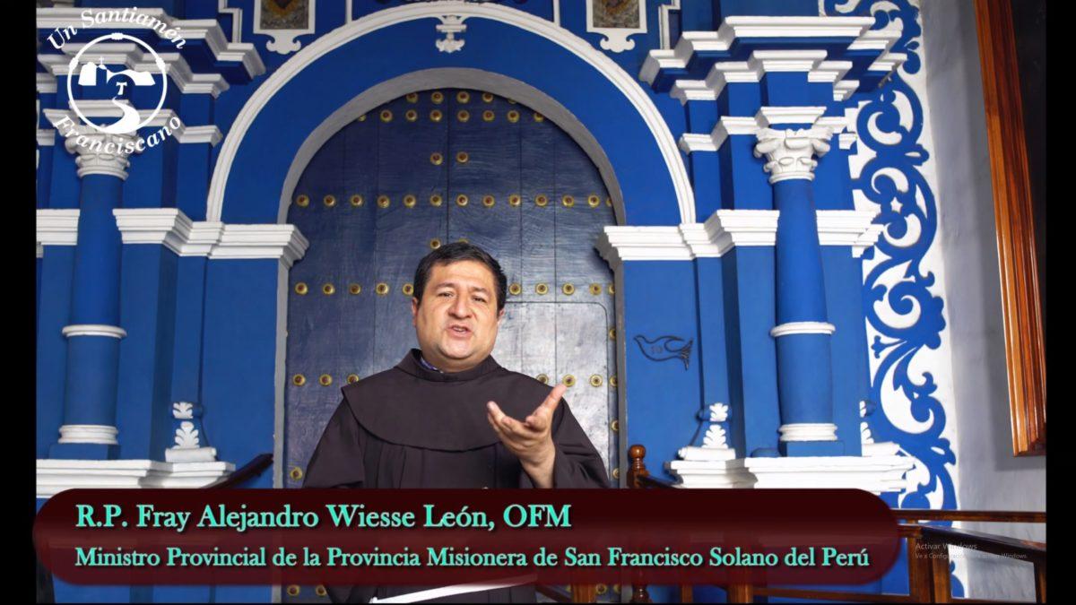 Saludo de Fray Alejandro Wiesse León OFM, por FIN DE AÑO.(2019)
