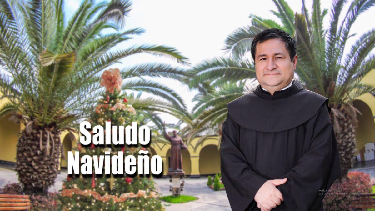 Feliz Navidad 2019 les desea Fray Alejandro Wiesse León, OFM