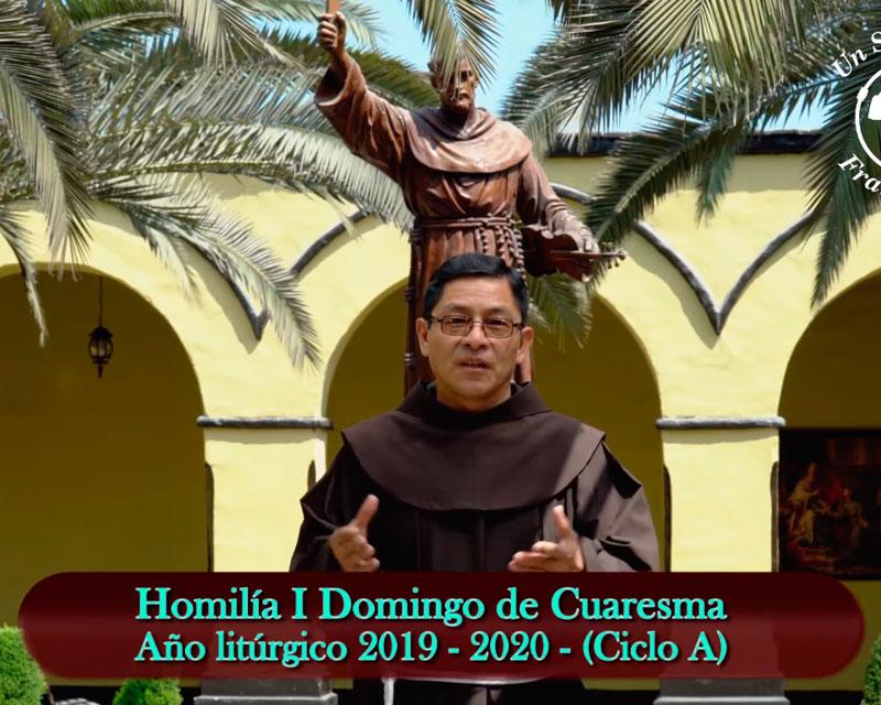 Fray Marcos Saravia, OFM: Homilía I Domingo de Cuaresma