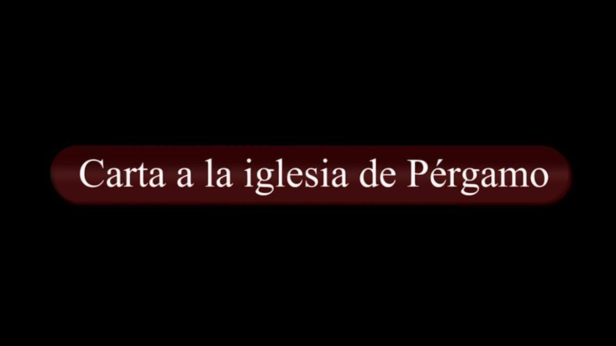 Carta a la iglesia de Pérgamo (Apocalipsis Capítulo 2)