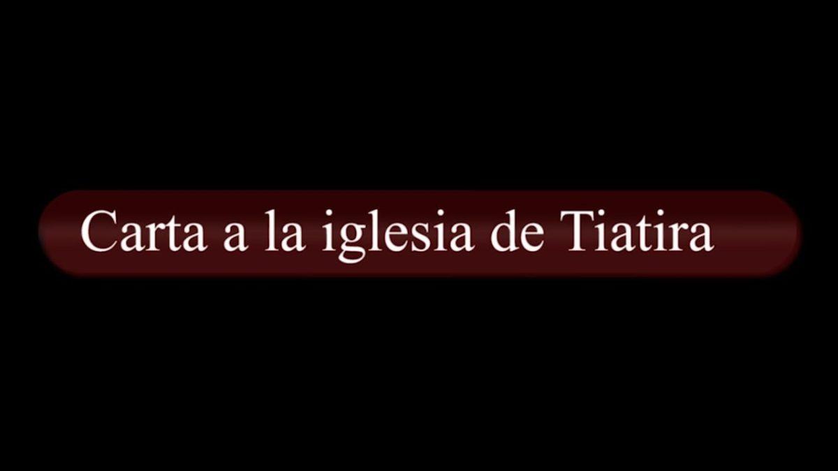 Carta a la iglesia de Tiatira (Apocalipsis Capítulo 2)