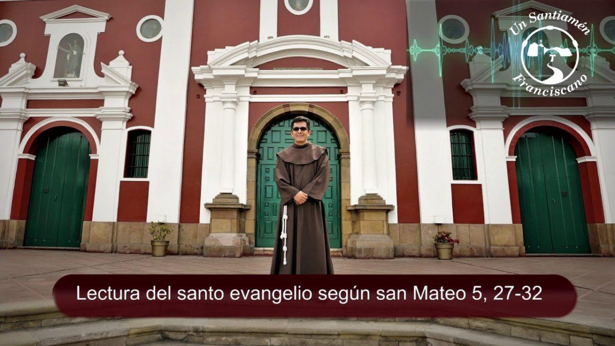 Evangelio según san Mateo 5, 27-32