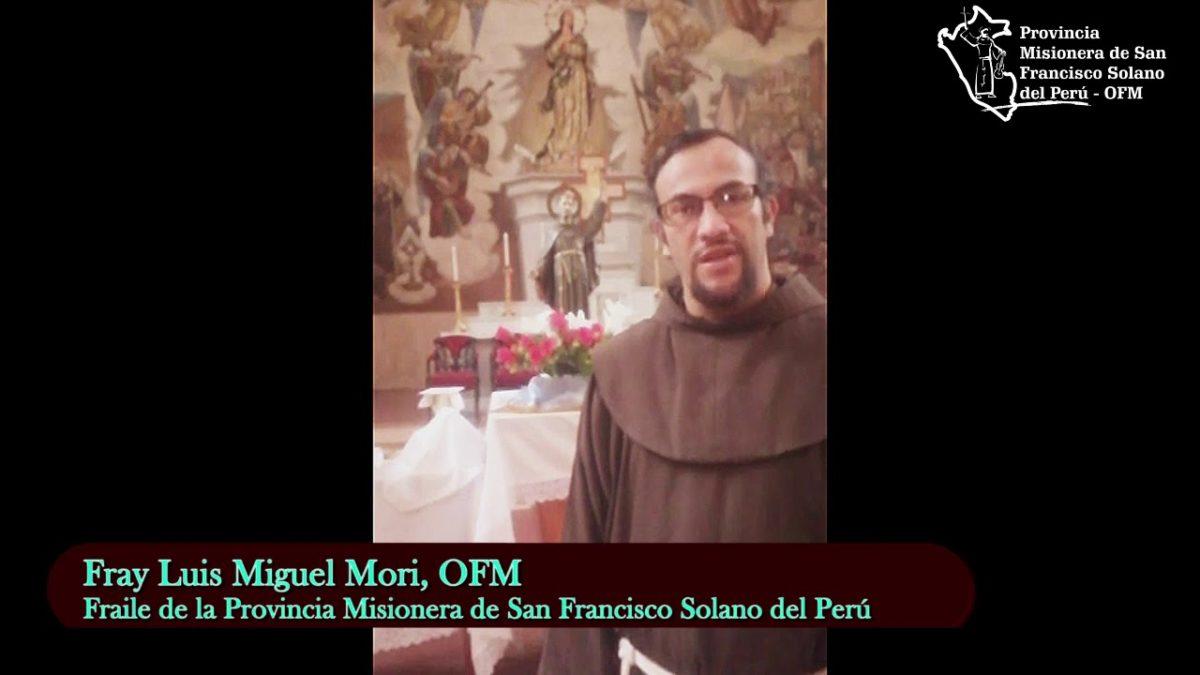 Saludo de nuestro hermano Fray Luis Miguel Mori, OFM