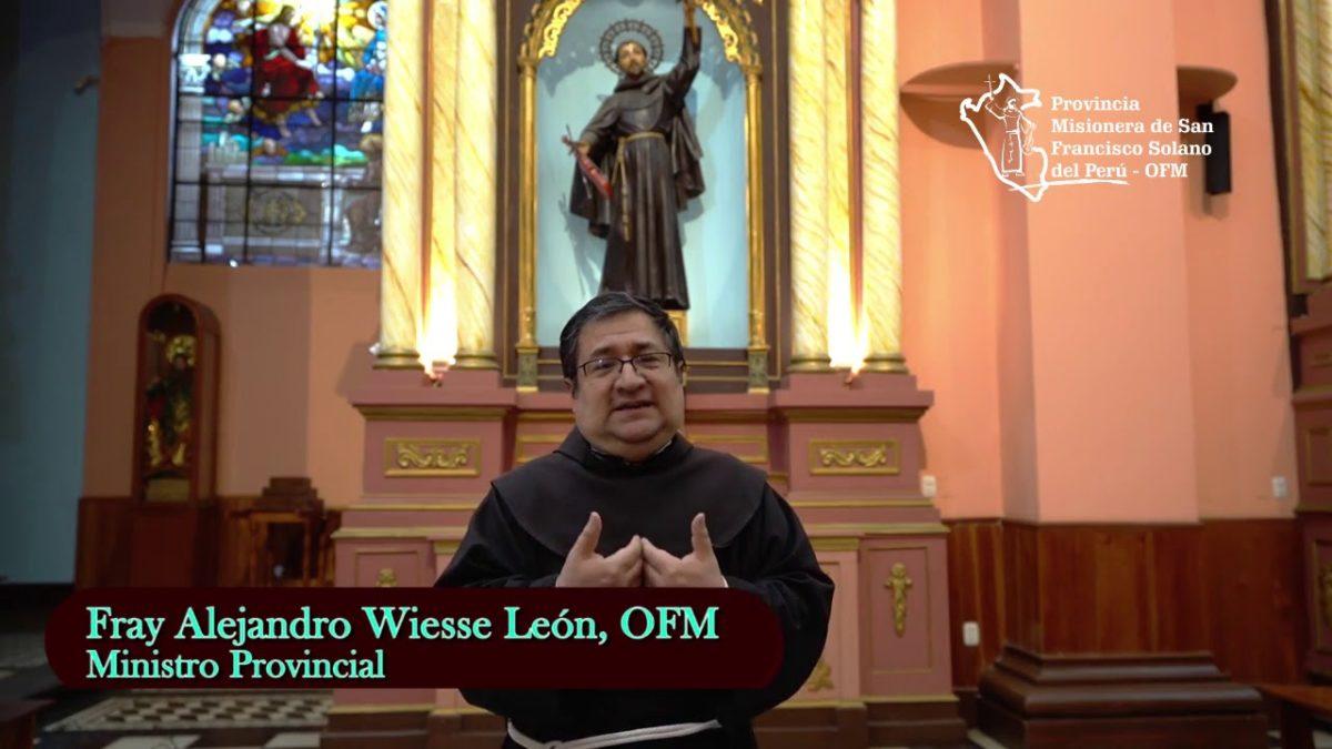 Saludo de nuestro Ministro Provincial Fray Alejandro Wiesse, OFM