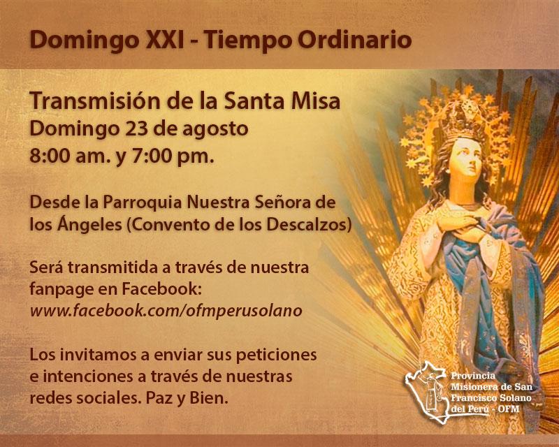 Transmisión de la Santa Misa: Domingo XXI del Tiempo Ordinario