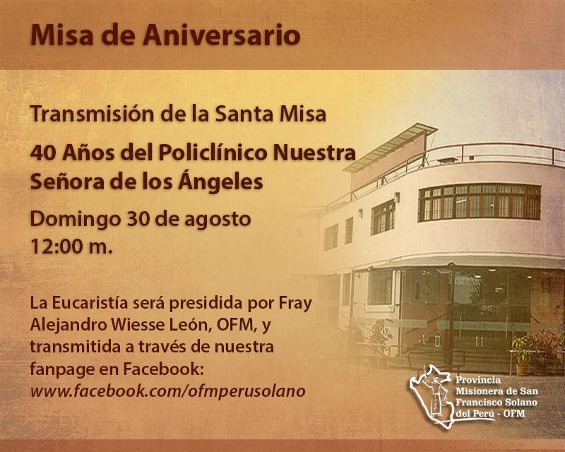 Santa Misa 40 Aniversario: Policlínico Nuestra Señora de los Ángeles