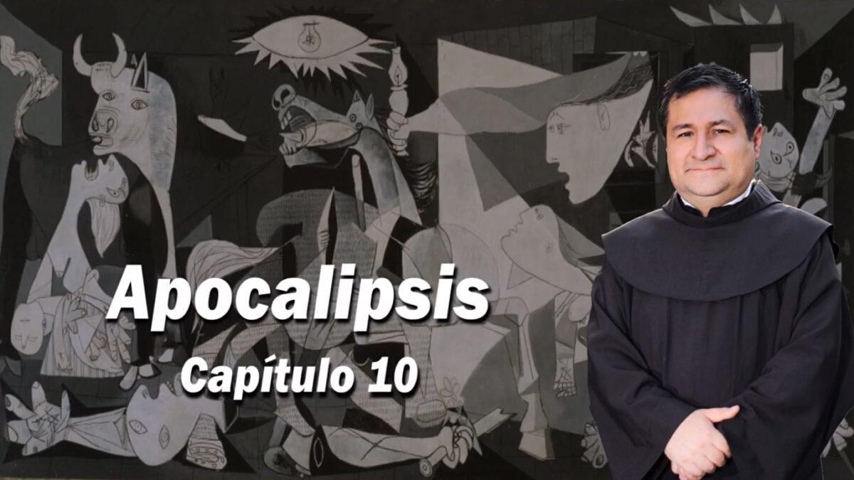 APOCALIPSIS CAPÍTULO 10