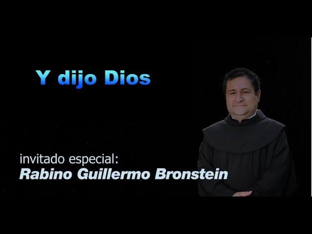 SABER Y CREENCIA. PROGRAMA 3: Y DIJO DIOS