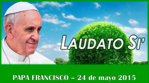 """Exposición y presentación sobre la Encíclica """"Laudato Si"""""""
