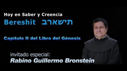 Saber y Creencia. Programa 7: Capítulo II del Libro del Génesis (Bereshit)