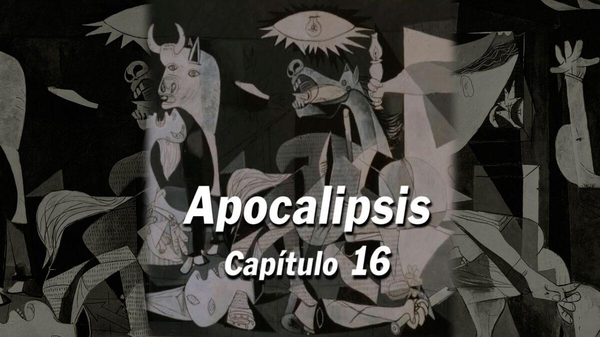 Apocalipsis Capítulo 16