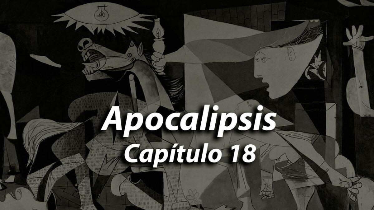 Apocalipsis Capítulo 18