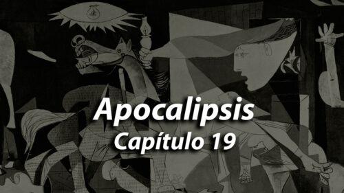 Apocalipsis Capítulo 19