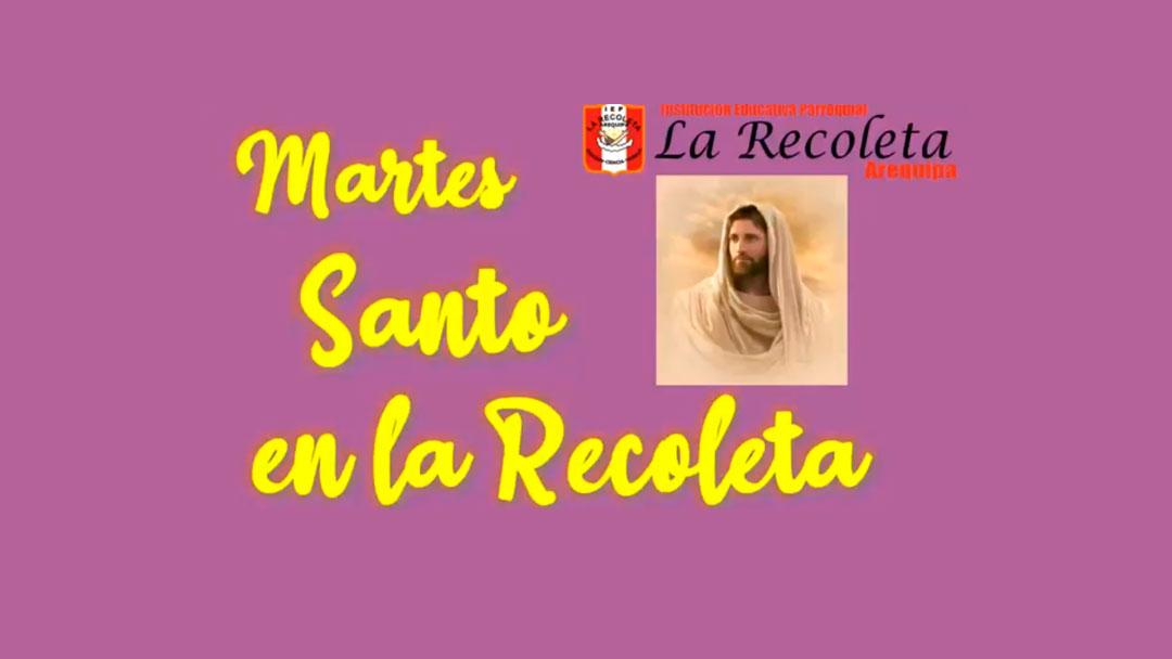 Semana Santa: Colegio La Recoleta – Arequipa