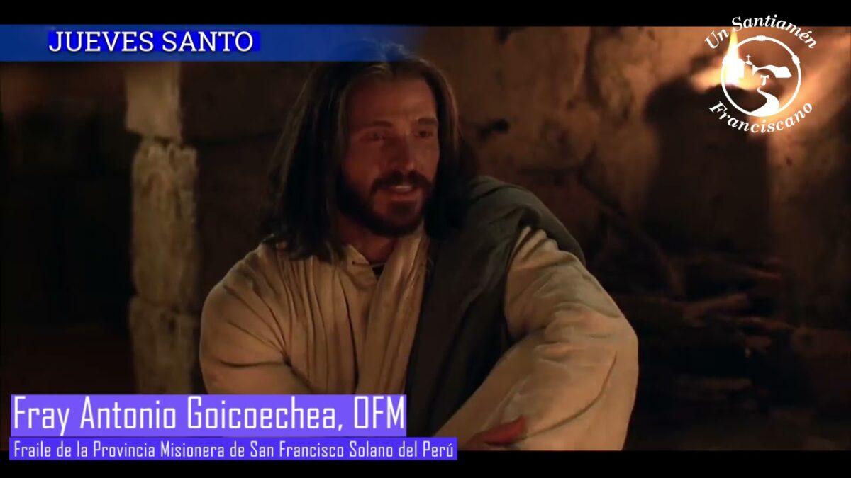 Jueves Santo – Evangelio Jn 13,1-15