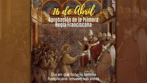 16 de abril: Día de la Fraternidad Franciscana