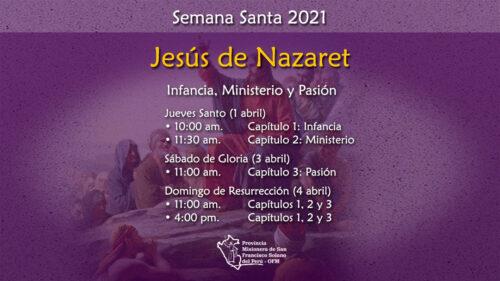 Jesús de Nazaret – Capítulo 3: Pasión