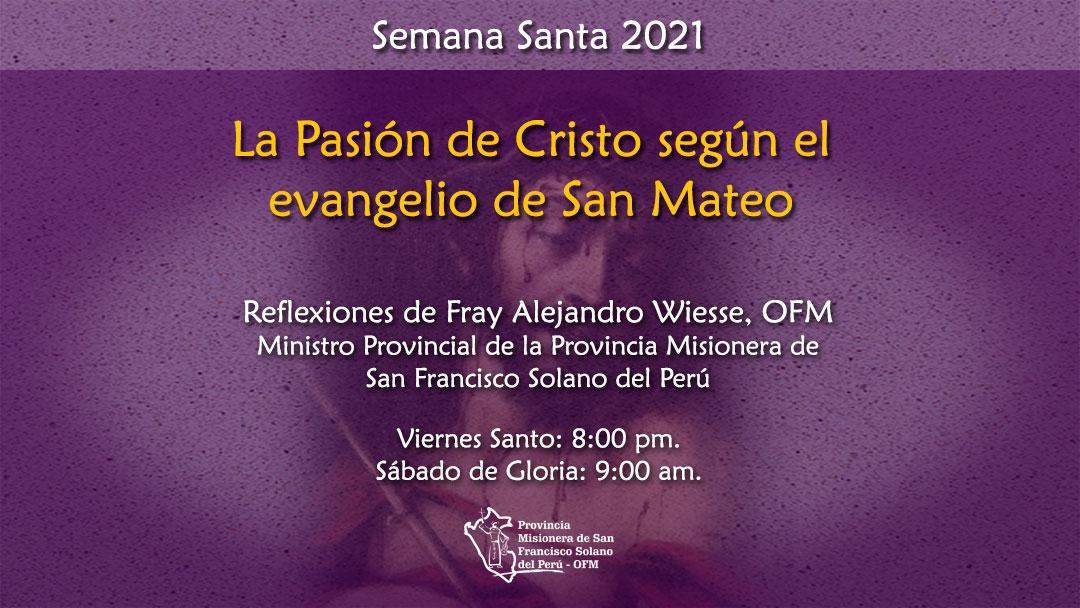 La Pasión de Cristo según el Evangelio de San Mateo