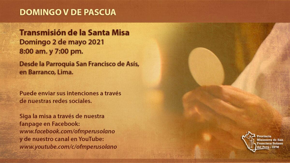 Santa misa – V Domingo de Pascua
