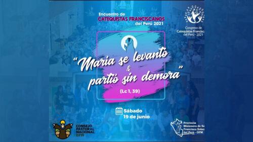 Encuentro de Catequistas Franciscanos del Perú