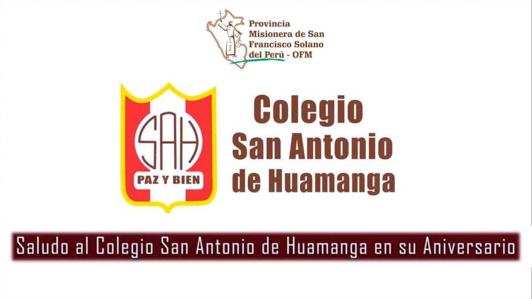 Mensaje por Aniversario del colegio San Antonio de Huamanga – Ayacucho
