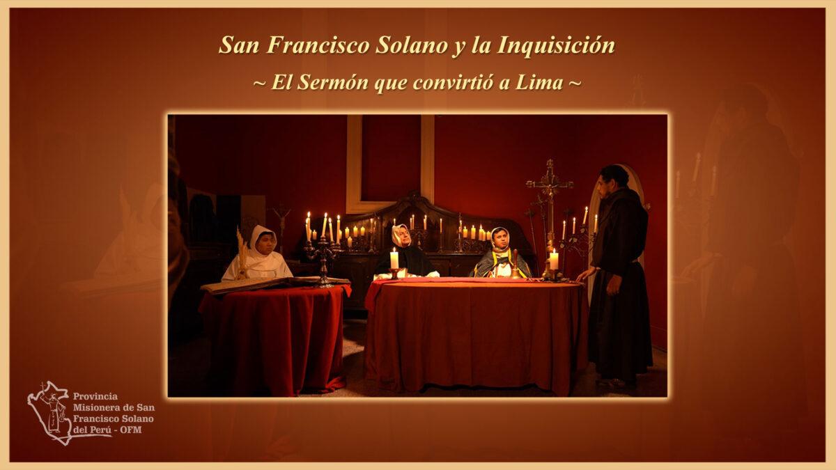San Francisco Solano y la Inquisición – Parte 1