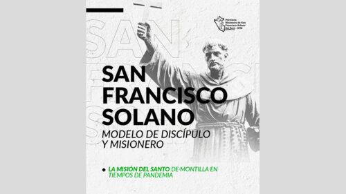 San Francisco Solano, Modelo de Discípulo y Misionero
