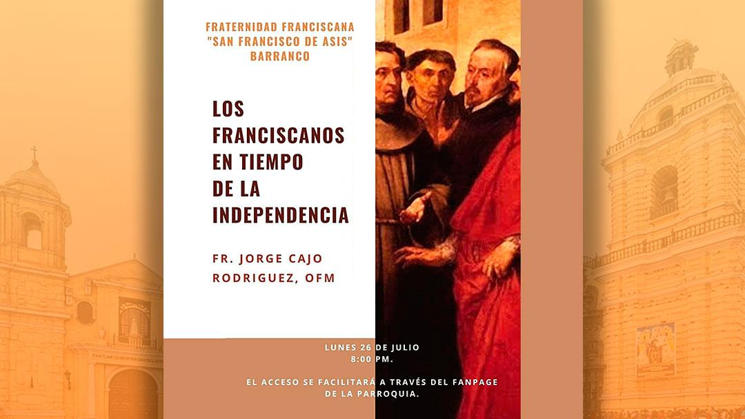 Los Franciscanos en tiempo de la Independencia