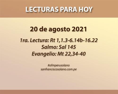 Lecturas del día: 20 de agosto 2021