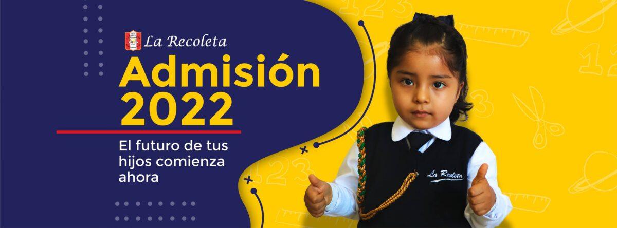 ADMISIÓN 2022 – COLEGIO LA RECOLETA – AREQUIPA