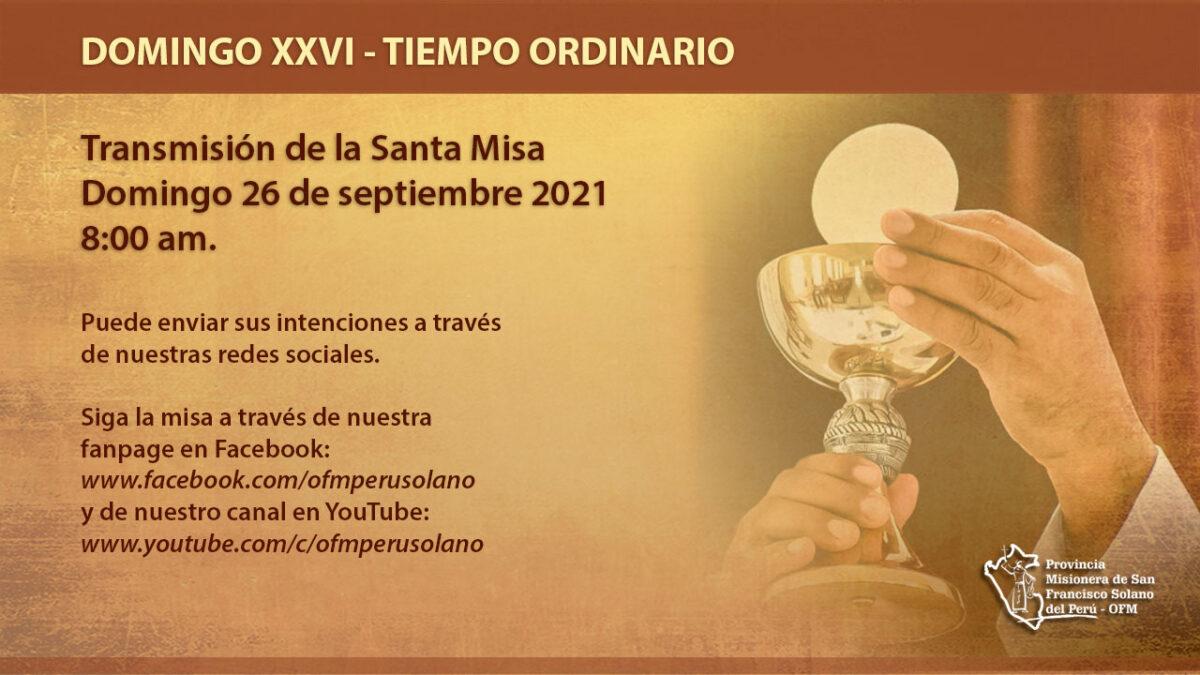Santa Misa Domingo XXVI del Tiempo Ordinario
