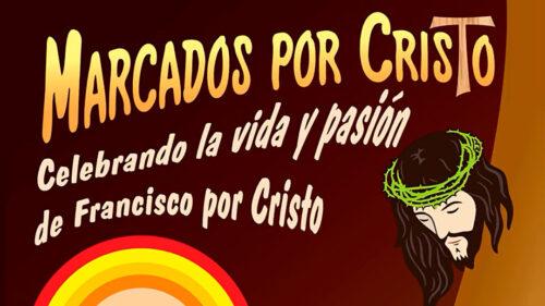 Ayacucho: Marcados por Cristo