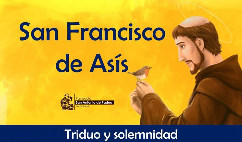 Jesús María: Triduo y Solemnidad de San Francisco de Asís